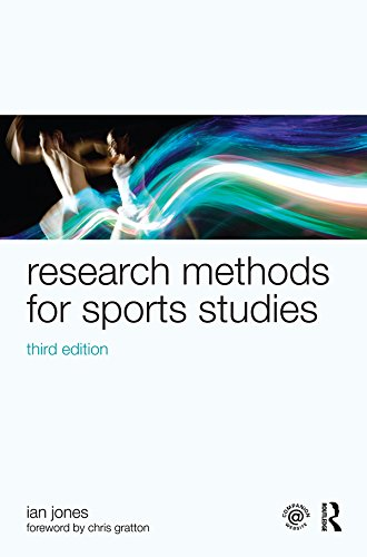 Research Methods for Sports Studies: Third Edition: Volume 1