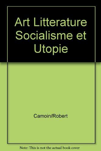 Art Litterature Socialisme et Utopie chez William Morris par Robert Camoin