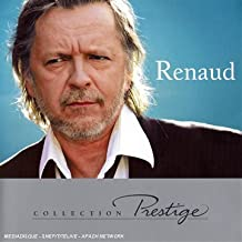 Prestige : Renaud