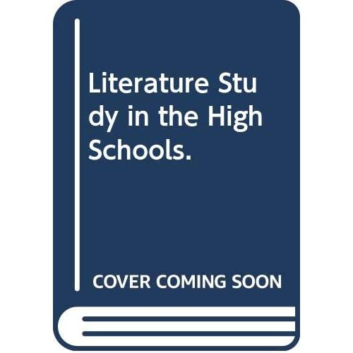 Literature Study in the High Schools.