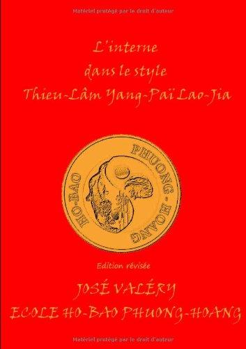 L'interne dans le style thieu-lam yang- pai lao-jia