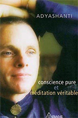 Conscience pure et méditation véritable (Livre + CD)