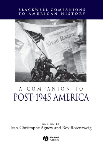 a-companion-to-post-1945-america-blackwell-companions-to-american-history