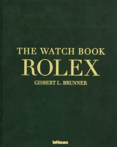 Rolex, The Watch Book. Die ganze Geschichte der berühmtesten Armbanduhrenmarke vom besten Kenner der Uhrenwelt in einem Buch (Deutsch, Englisch, Französisch) - 25 x 32 cm, 224 Seiten