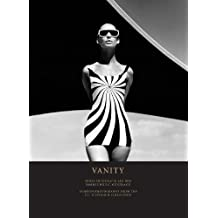 Vanity: Fashion / Photography from the F. C. Gundlach Collection