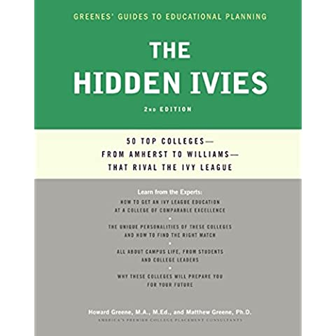 Hidden Ivies, 2nd Edition, The (Greenes' Guides to Educational Planning)