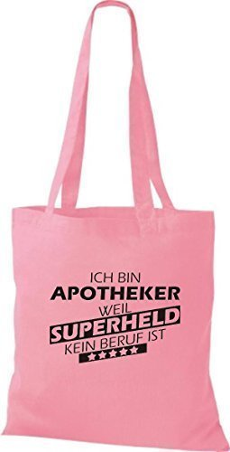 Shirtstown Stoffbeutel Ich bin Apotheker, weil Superheld kein Beruf ist rosa