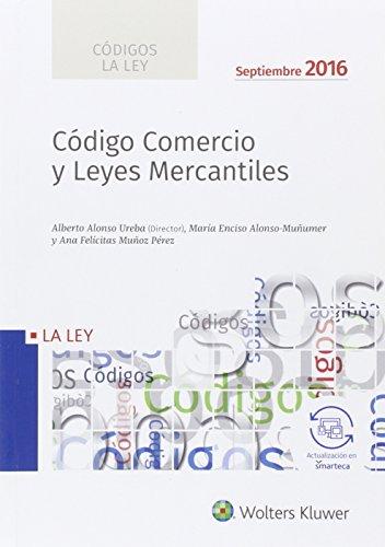 Códigos La LEY: Código de Comercio y Leyes Mercantiles 2016