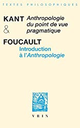 Anthropologie du point de vue pragmatique et introduction à l'Anthropologie