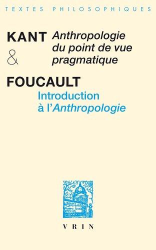 Anthropologie du point de vue pragmatique et introduction à l'Anthropologie