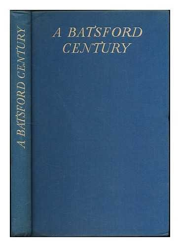 A Batsford century: the record of a hundred years of publishing and bookselling 1843-1943