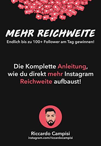 Instagram Marketing: Die Komplette Anleitung, wie du direkt mehr Instagram Reichweite aufbaust!