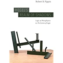 Hegel's Realm of Shadows