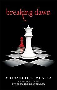 Breaking Dawn: Twilight, Book 4 (Twilight Saga)