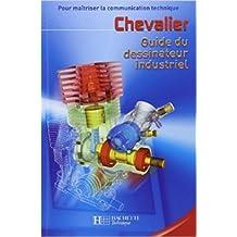 Guide du dessinateur industriel 2003 de André Chevalier ( 25 juin 2003 )