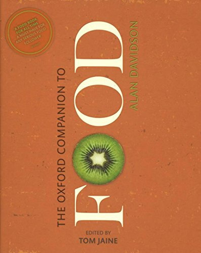 The Oxford Companion to Food 3ED (División Academic)