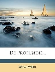De Profundis... by Oscar Wilde (2011-10-02)