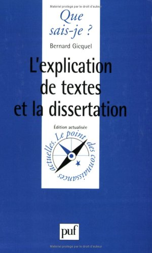 L'Explication de textes et la Dissertation