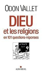 Dieu et les religions : En 101 questions-réponses