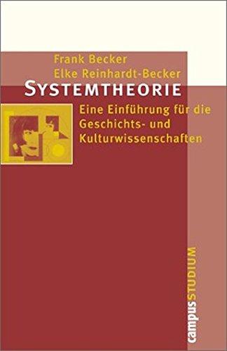 Systemtheorie: Eine Einführung für die Geschichts- und Kulturwissenschaften (Campus »Studium«)