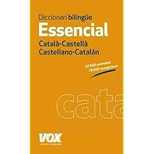 Diccionari Essencial Castellano-Catalán. Català-Castellà (Vox - Lengua Catalana - Diccionarios Generales)