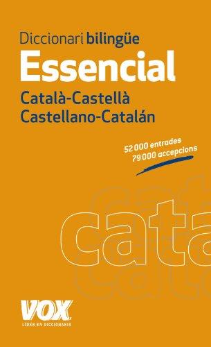Diccionari Essencial Catalá-Castellá Castellano- Catalán / Catalan-Spanish Essential Dictionary por UNKNOWN