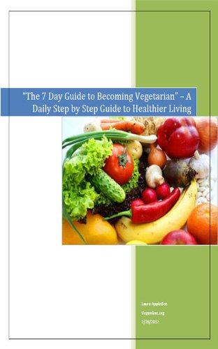 the-7-day-guide-to-becoming-vegetarian-a-daily-step-by-step-guide-to-healthier-living-english-editio