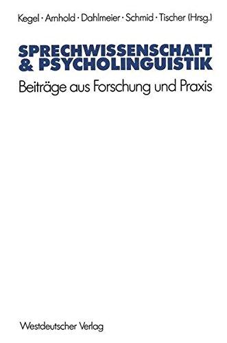 Sprechwissenschaft und Psycholinguistik, Bd.1