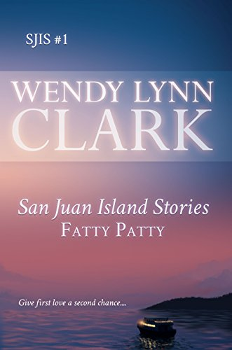 Fatty Patty: a romantic short story: San Juan Island Stories #1 (English Edition) -