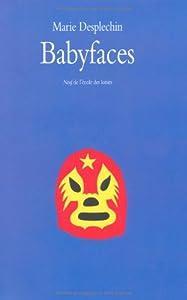 """Afficher """"Babyfaces"""""""
