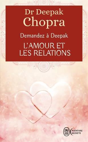 L'amour et les relations : Demandez à Deepak