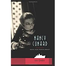 Nancy Cunard – Heirness, Muse, Political Idealist
