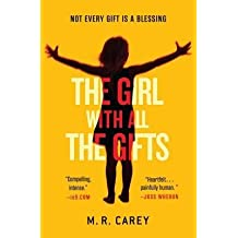 [ The Girl with All the Gifts Carey, M. R. ( Author ) ] { Hardcover } 2014
