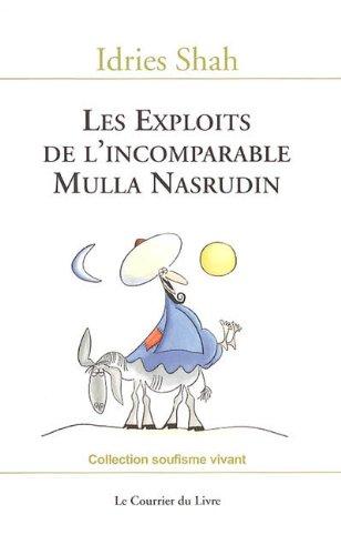 Les exploits de l'incomparable Mulla Nasrudin par Idries Shah