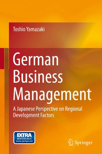 German Business Management: A Japanese Perspective on Regional Development Factors (English Edition)