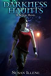 Darkness Haunts: Book 1 (Sensor Series) (English Edition)