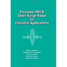 Precision FMCW Short-Range Radar for Industrial Applications