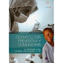Odontología Preventiva y Comunitaria