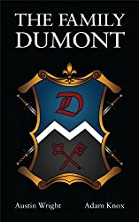 The Family DuMont (Book 1 of The Family Dumont Series) (English Edition)