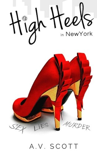 High Heels in New York: Volume 1