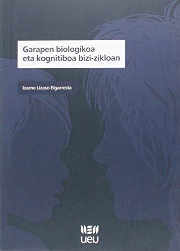 Descargar Libro Garapen Biologikoa Eta Kognitiboa Bizi-Zikloan de Izarne Lizaso Elgarresta