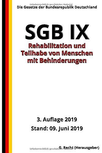 SGB IX - Rehabilitation und Teilhabe von Menschen mit Behinderungen, 3. Auflage 2019