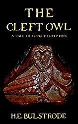 The Cleft Owl: A Tale of Occult Deception (West Country Tales Book 6)