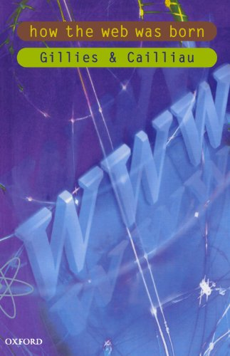 How The Web Was Born: The Story of the World Wide Web (Popular Science) Web Accelerator