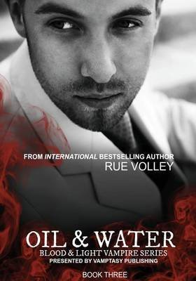 [(Oil and Water)] [By (author) Rue Volley] published on (October, 2013) par Rue Volley