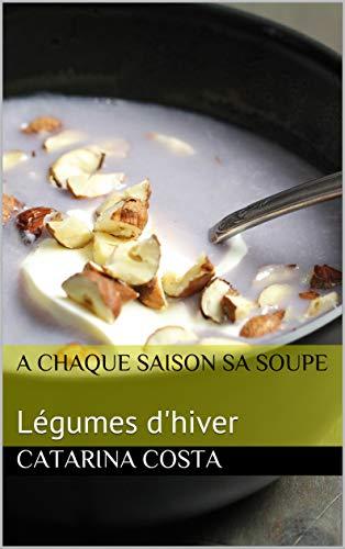 A Chacun sa soupe - Légumes d'hiver