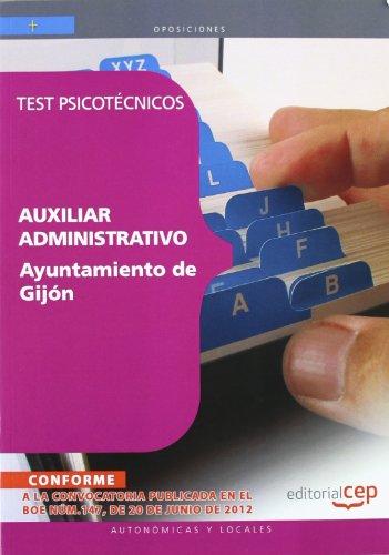 Auxiliar Administrativo del Ayuntamiento de Gijón. Test psicotécnicos (Asturias (cep))