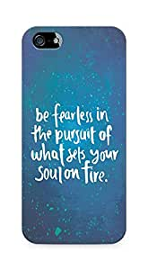 AMEZ be fearless i the pursuit Back Cover For Apple iPhone 5s