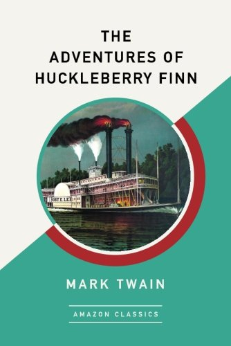 the-adventures-of-huckleberry-finn-amazonclassics-edition