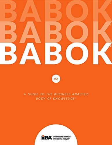 A Guide to the Business Analysis Body of Knowledge® (BABOK® Guide) v3 (version) (English Edition)